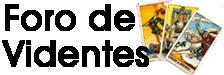 La videncia gratis por tarotistas y videntes buenas, tarot de confianza y de calidad